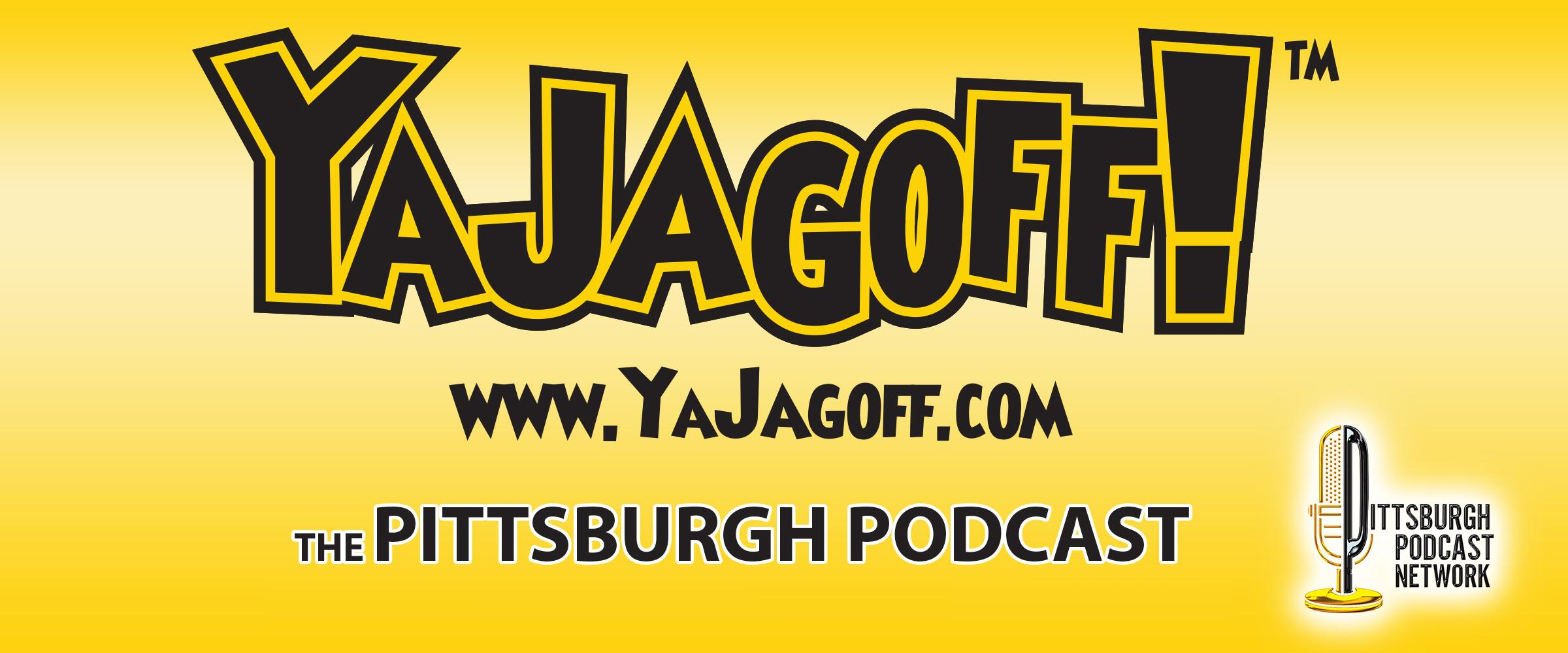 YaJagoff Pittsburgh Podcast